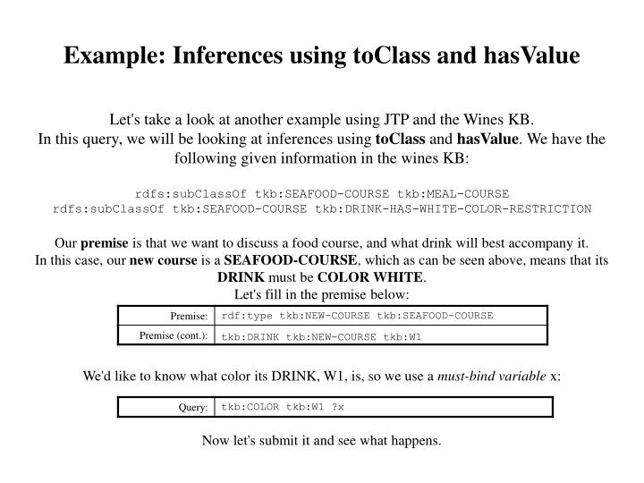Example: Inferences using toClass and hasValue