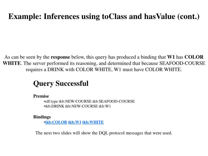 Example: Inferences using toClass and hasValue (cont.)