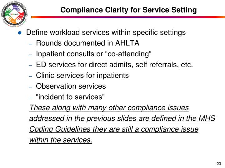 Compliance Clarity for Service Setting