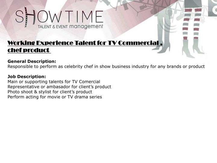 Working Experience Talent for TV Commercial ,