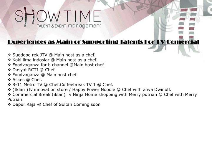 Experiences as Main or Supporting Talents For TV