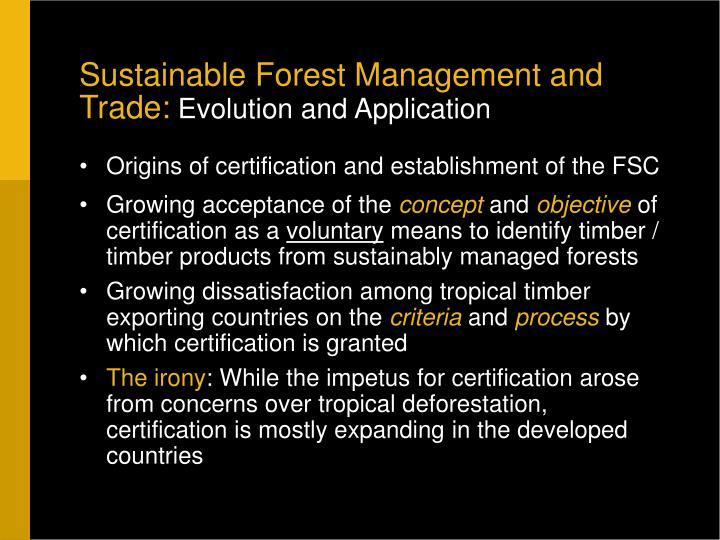 Sustainable Forest Management and Trade: