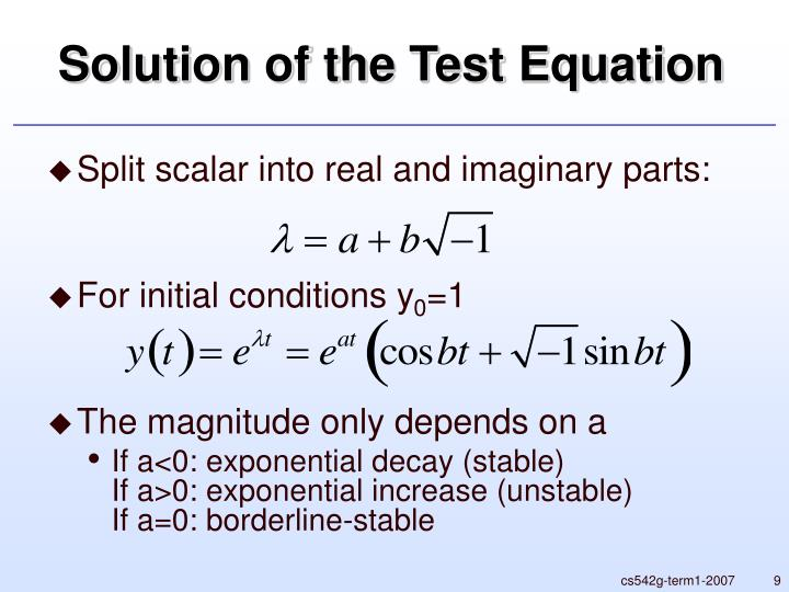 Solution of the Test Equation