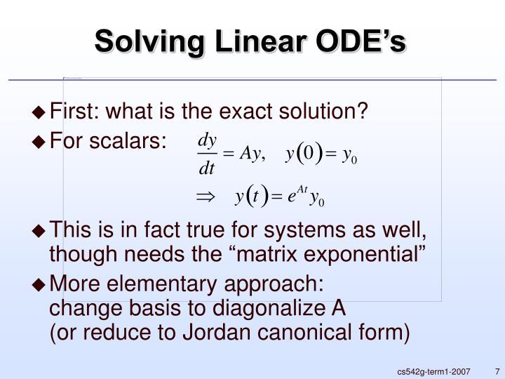 Solving Linear ODE's