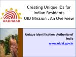 creating unique ids for indian residents uid mission an overview