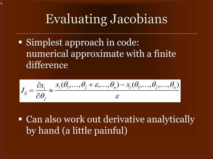 Evaluating Jacobians