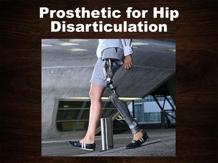 Prosthetic for Hip Disarticulation