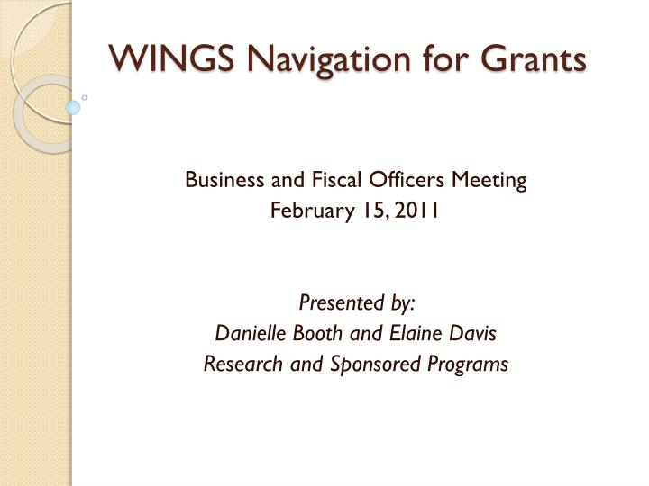 WINGS Navigation for Grants