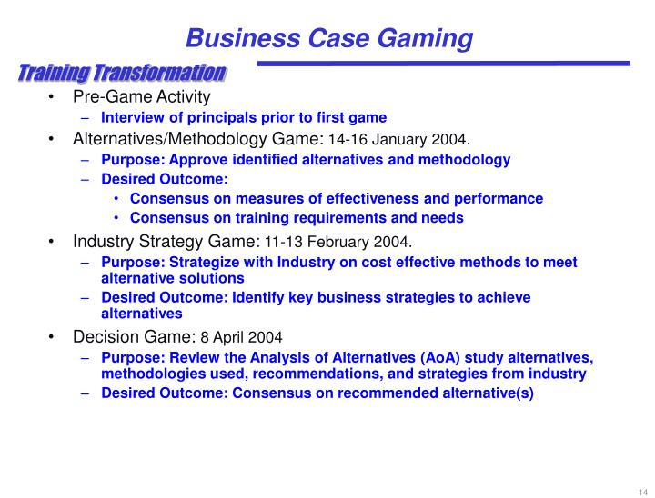 Business Case Gaming