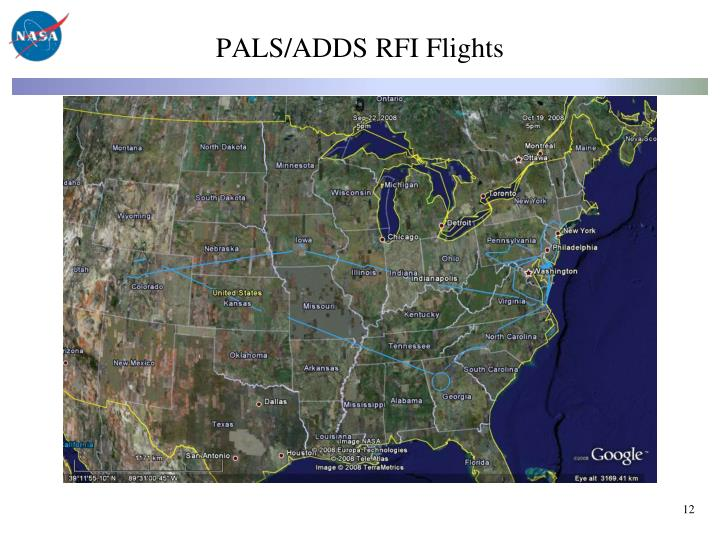 PALS/ADDS RFI Flights