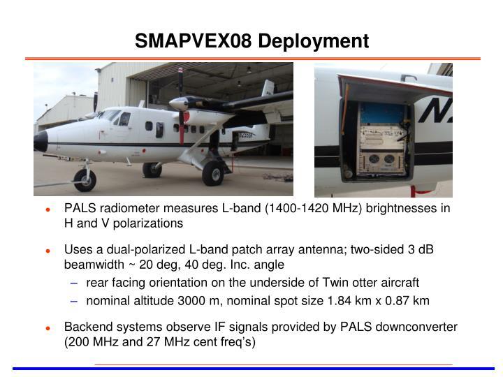 SMAPVEX08 Deployment