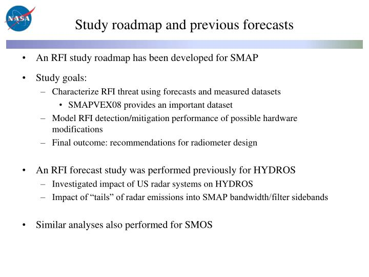 Study roadmap and previous forecasts