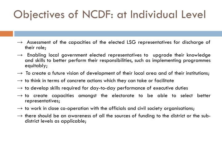 Objectives of NCDF: at Individual Level