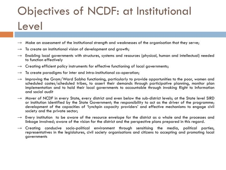 Objectives of NCDF: at Institutional Level