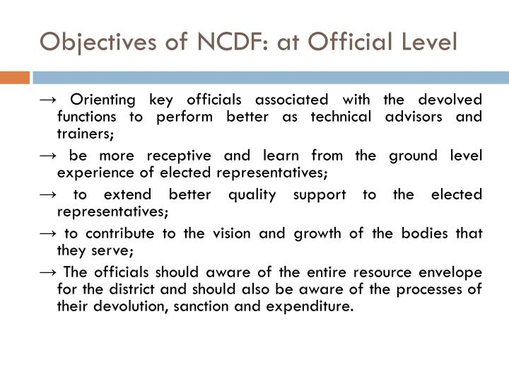 Objectives of NCDF: at Official Level