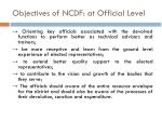 objectives of ncdf at official level
