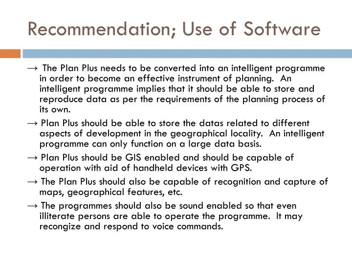Recommendation; Use of Software
