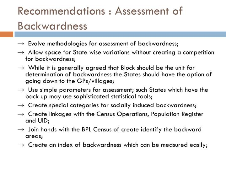 Recommendations : Assessment of Backwardness