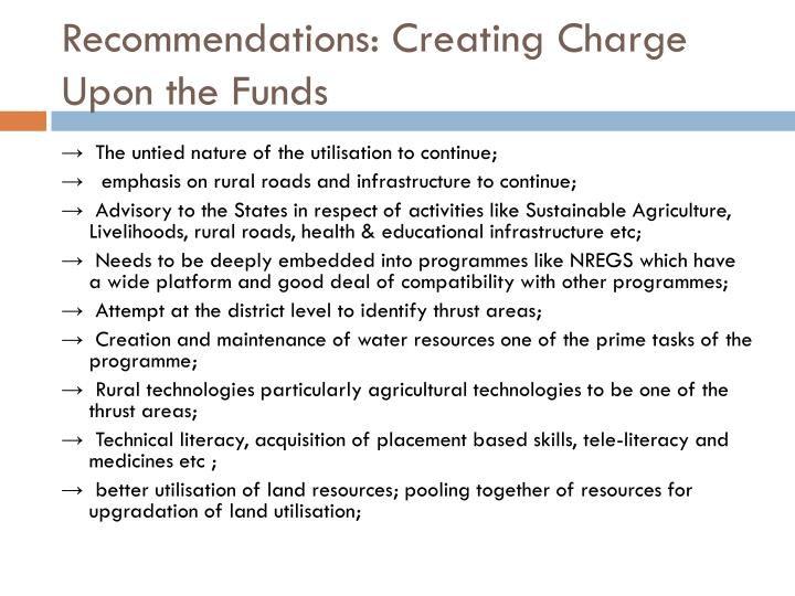 Recommendations: Creating Charge Upon the Funds