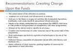 recommendations creating charge upon the funds