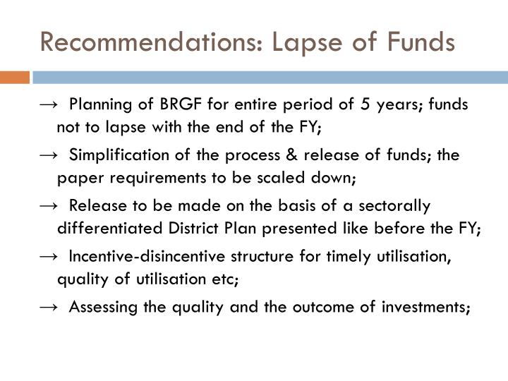 Recommendations: Lapse of Funds