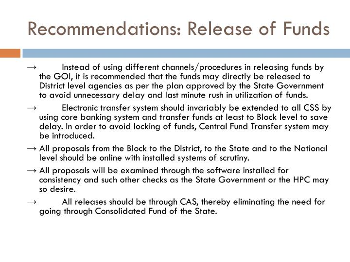 Recommendations: Release of Funds