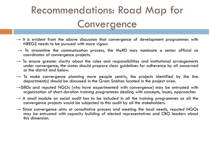 Recommendations: Road Map for Convergence