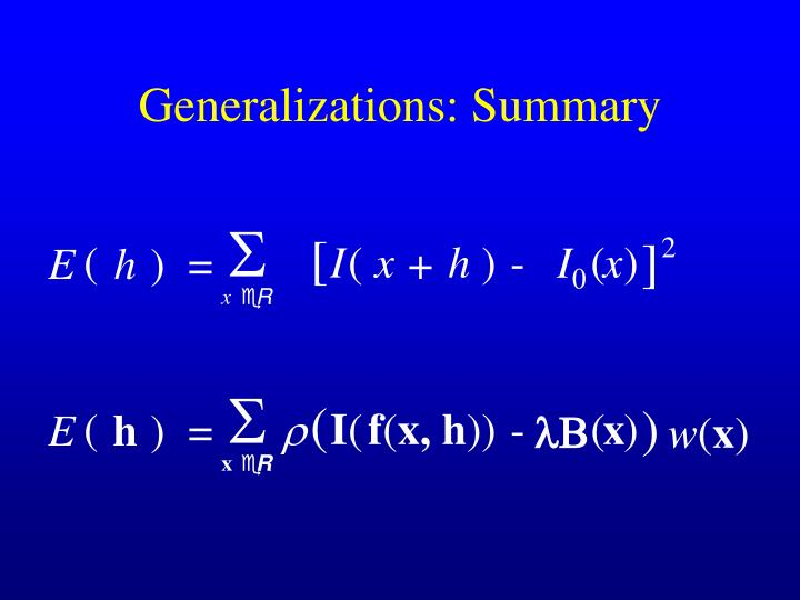 Generalizations: Summary