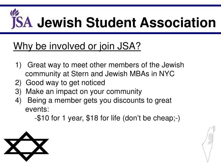 Why be involved or join JSA?