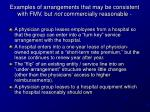 examples of arrangements that may be consistent with fmv but not commercially reasonable