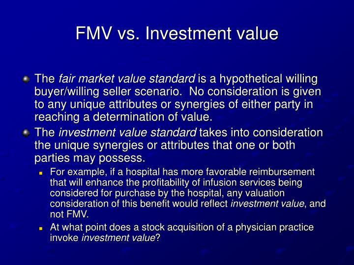 FMV vs. Investment value