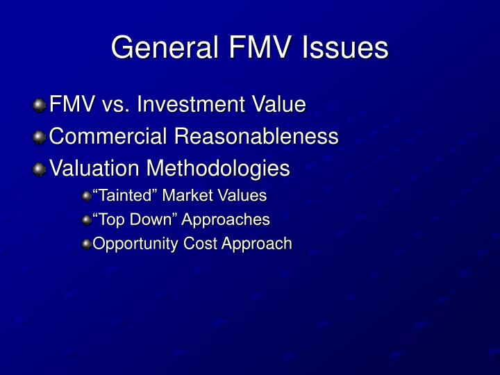 General FMV Issues