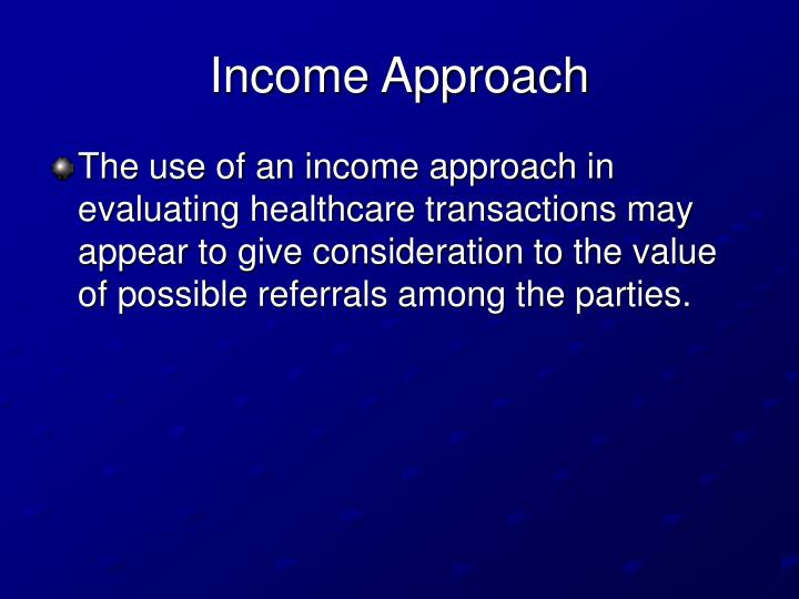 Income Approach