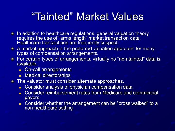 """""""Tainted"""" Market Values"""