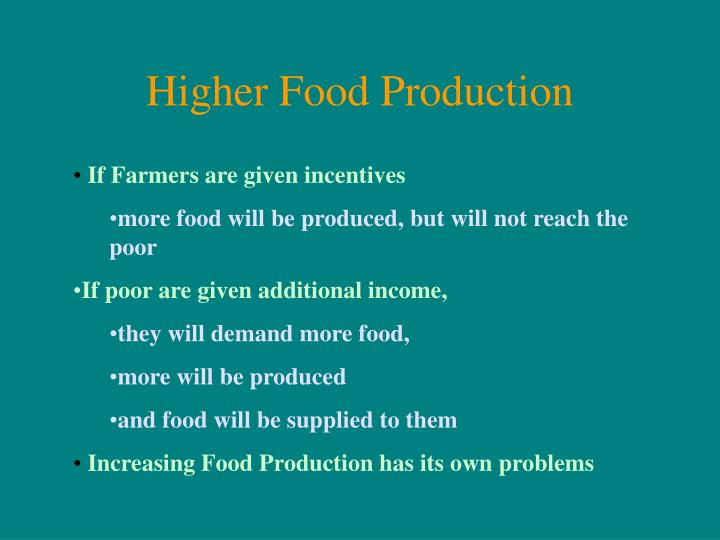 Higher Food Production