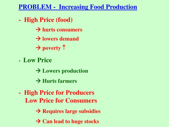 PROBLEM -  Increasing Food Production