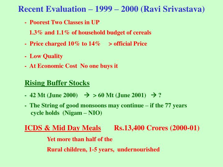 Recent Evaluation – 1999 – 2000 (Ravi Srivastava)