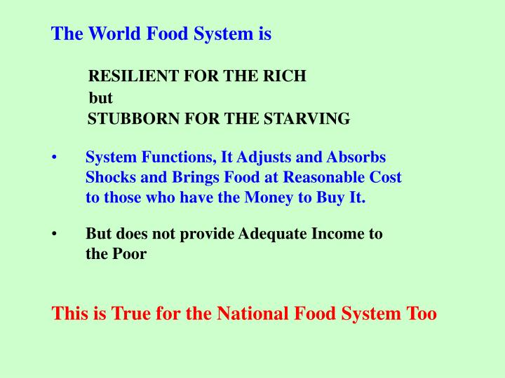 The World Food System is