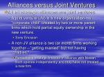alliances versus joint ventures