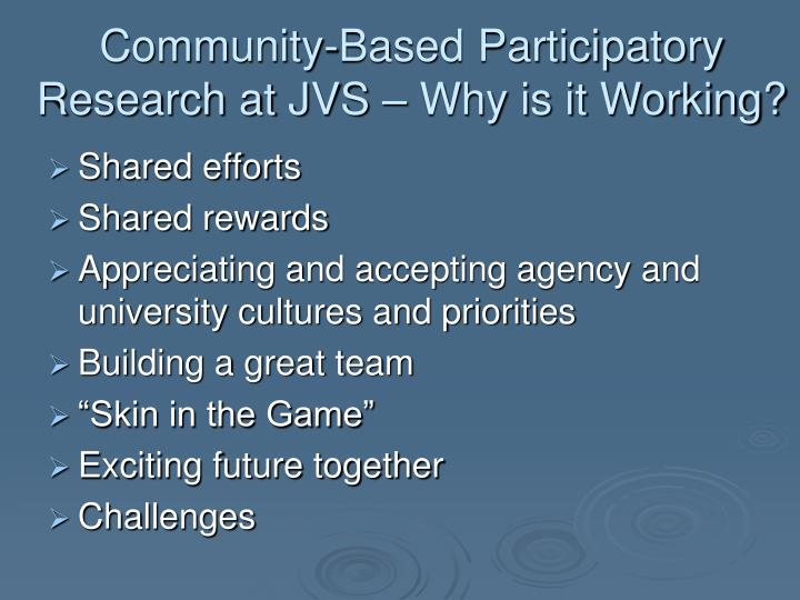 Community-Based Participatory Research at JVS – Why is it Working?