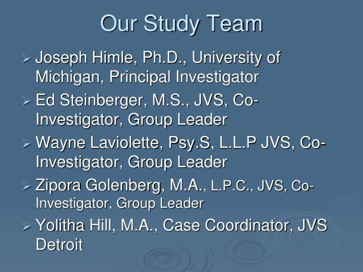 Our Study Team
