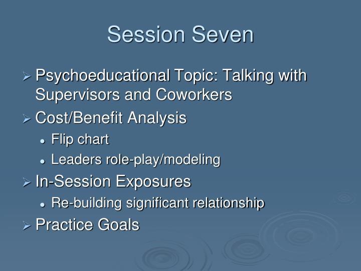 Session Seven
