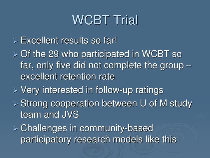 WCBT Trial