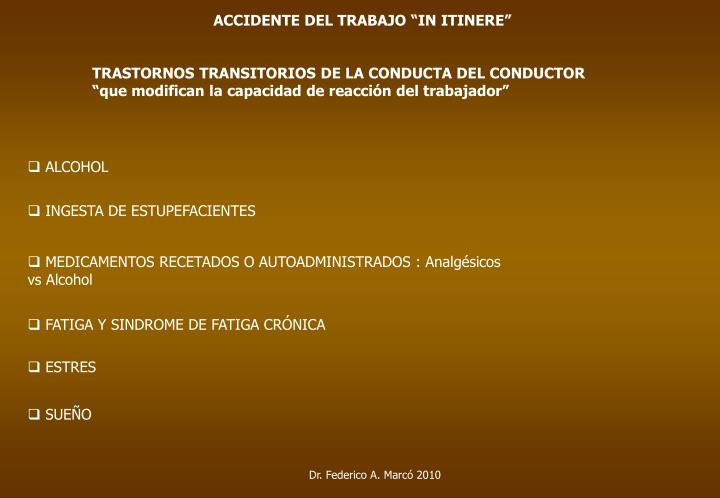 "ACCIDENTE DEL TRABAJO ""IN ITINERE"""