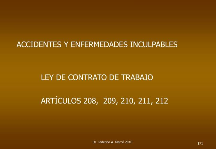 ACCIDENTES Y ENFERMEDADES INCULPABLES