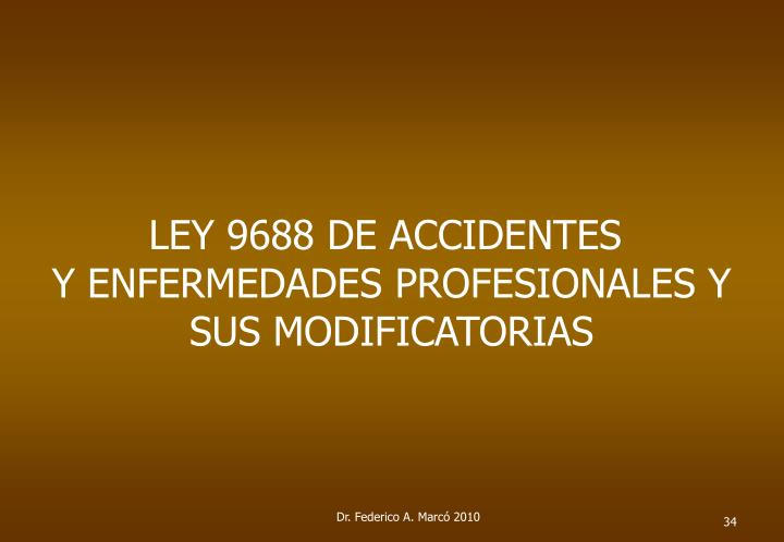 LEY 9688 DE ACCIDENTES