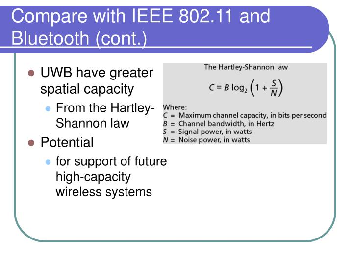 Compare with IEEE 802.11 and Bluetooth (cont.)