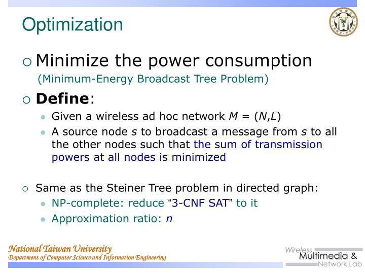Minimize the power consumption