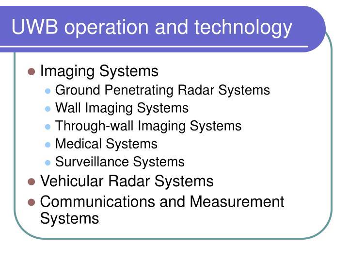 UWB operation and technology