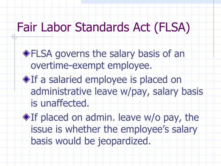 Fair Labor Standards Act (FLSA)